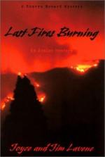 Last Fires Burning - Joyce Lavene, Jim Lavene