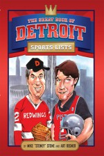 The Great Book of Detroit Sports Lists - Mike Stone, Art Regner