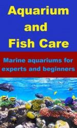 Aquarium and Fish Care - Marine Aquariums for Experts and Beginners - Patrick Evans