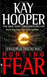 Hunting Fear - Kay Hooper