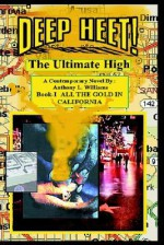Deep Heet!: The Ultimate High - Anthony Williams