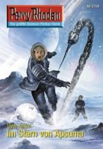 """Perry Rhodan 2720: Im Stern von Apsuma (Heftroman): Perry Rhodan-Zyklus """"Das Atopische Tribunal"""" (Perry Rhodan-Erstauflage) (German Edition) - Uwe Anton"""