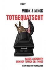 totgequatscht: Maggie Abendroth: Niemals geht man so ganz (German Edition) - Edda Minck