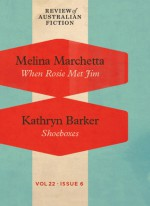 When Rosie Met Jim and Shoeboxes - Melina Marchetta, Kathryn Barker