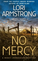 No Mercy: A Mercy Gunderson Mystery - Lori Armstrong