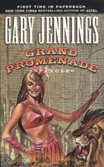 The Grand Promenade - Gary Jennings