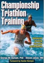 Championship Triathlon Training - George M. Dallam, Steven Jonas