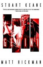 Gemini: A Psychological Horror - Stuart Keane, Matt Hickman