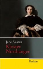 Kloster Northanger: Roman - Jane Austen, Christian Grawe, Christian Grawe, Chrstian Grawe, Ursula Grawe