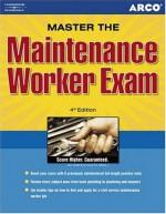 Maintenance Workers Exam, 4th Ed - Hy Hammer