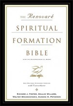 Holy Bible: Renovare Spiritual Formation Bible with the Deuterocanonical Books (With Deuterocanolical) - Anonymous, Dallas Willard, Richard J. Foster, Emilie Griffin, Eugene H. Peterson, Walter Brueggemann, Marva J. Dawn, Renovare, Bruce Demarest, Evan Howard, James Earl Massey, Catherine Taylor, Rebecca Gaudino, James M. Rand, Joshua Choon Min Kang, Peter Enns, Tim Beal, Sc