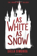 As White as Snow - Salla Simukka, Owen Witesman