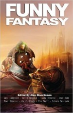 Funny Fantasy - Alex Shvartsman