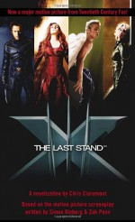 The Last Stand - Chris Claremont