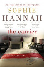 The Carrier - Sophie Hannah