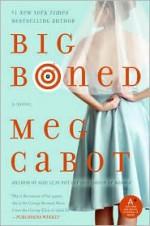 Big Boned - Meg Cabot
