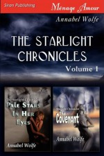 The Starlight Chronicles, Volume 1 - Annabel Wolfe, Emma Wildes