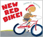 New Red Bike! - James E. Ransome