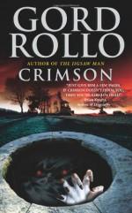 Crimson - Gord Rollo
