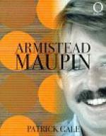 Armistead Maupin (Outlines (Bath, England).) - Patrick Gale, Nick Drake