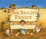 One Bright Penny - Geraldine McCaughrean, Paul Howard