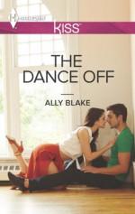 The Dance Off (Harlequin Kiss) - Ally Blake