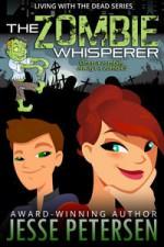The Zombie Whisperer - Jesse Petersen