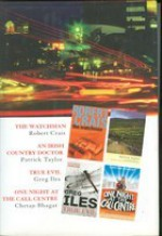 Reader's Digest Select Editions: The Watchman / An Irish Country Doctor / True Evil / One Night At The Call Centre - Robert Crais, Patrick Taylor, Greg Iles, Chetan Bhagat