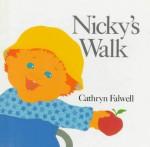 Nicky's Walk - Cathryn Falwell