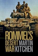 Rommel's Desert War: Waging World War II in North Africa, 1941-1943 - Martin Kitchen