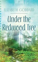 Under the Redwood Tree - Elizabeth Goddard