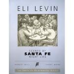 Scenes of Santa Fe Night Life (The Santa Fe Printmakers Series) - Eli Levin, Robert Bell, James Mann