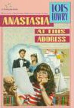 Anastasia at This Address - Lois Lowry