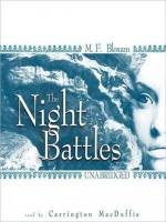 The Night Battles - M. F. Bloxam, Carrington MacDuffie