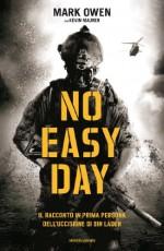 No easy day: Il racconto in prima persona dell'uccisione di bin Laden (Ingrandimenti) (Italian Edition) - Kevin Maurer, Mark Owen, S. Crimi, L. Tasso