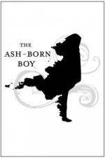 The Ash-Born Boy - Victoria Schwab