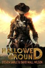 Hallowed Ground - Steven Savile, David Niall Wilson