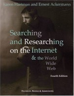 Searching & Researching on the Internet & World Wide Web, 4th Edition - Karen Hartman, Ernest Ackermann