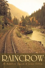Raincrow - Hami Jb Hamilton Queen and Louie Dillon, Louie Dillon, Hami Jb Hamilton Queen and Louie Dillon