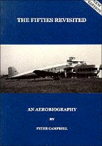 The Fifties Revisited: An Aerobiography - Peter Campbell