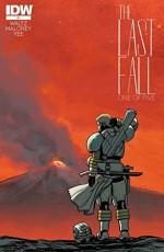 The Last Fall #1 - Tom Waltz, Casey Maloney