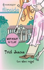 Without a Clue - Trish Jensen