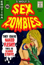 Sex Zombies - S. Wolf
