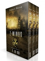 Z-Minus: The Complete Post-Apocalypse Trilogy (Books 1-3) - Perrin Briar