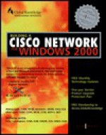 Building a Cisco Network for Windows 2000 - Syngress Media Inc, Melissa Craft