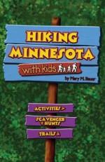 Hiking Minnesota With Kids - Mary M. Bauer
