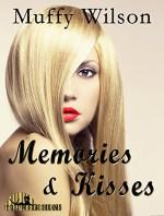Memories & Kisses (Yellow Silk Dreams) - Muffy Wilson