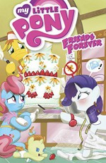 My Little Pony: Friends Forever Volume 5 (My Little Pony Friends Forever Tp) - Christina Rice, Jeremy Whitley, Ted Anderson