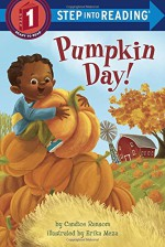 Pumpkin Day! (Step into Reading) - Candice Ransom, Erika Meza