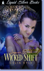 Wicked Shift - Celia Kyle